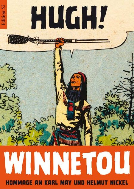 Hugh! Winnetou. Hommage an Karl May und Helmut Nickel - Das Cover