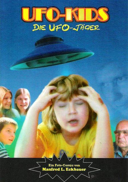 Ufo-Kids: Die Ufo-Jäger - Das Cover