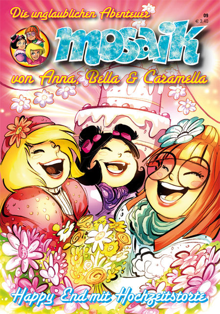 MOSAIK: Die unglaublichen Abenteuer von Anna, Bella & Caramella 9 - Das Cover