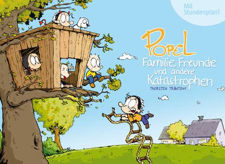 Popel: Familie, Freunde und andere Katastrophen - Das Cover