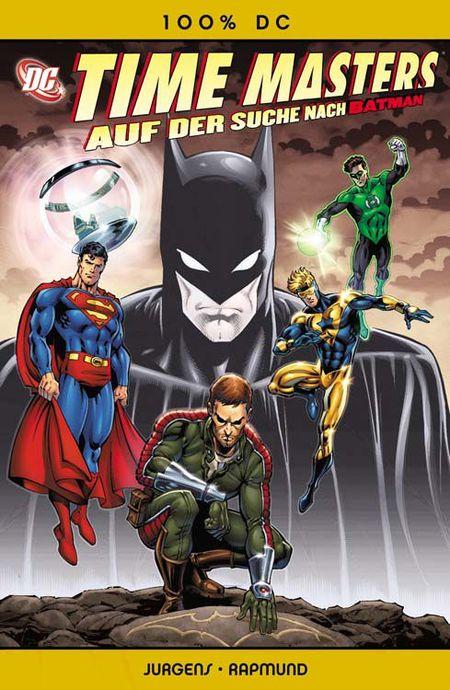 100% DC 32: Time Masters - Auf der Suche nach Batman - Das Cover