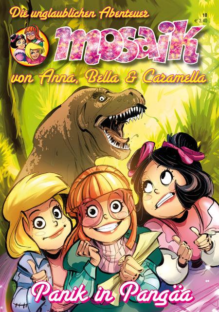 MOSAIK: Die unglaublichen Abenteuer von Anna, Bella & Caramella 10 - Das Cover
