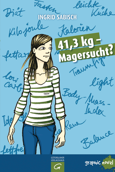 41,3 kg - Magersucht? - Das Cover