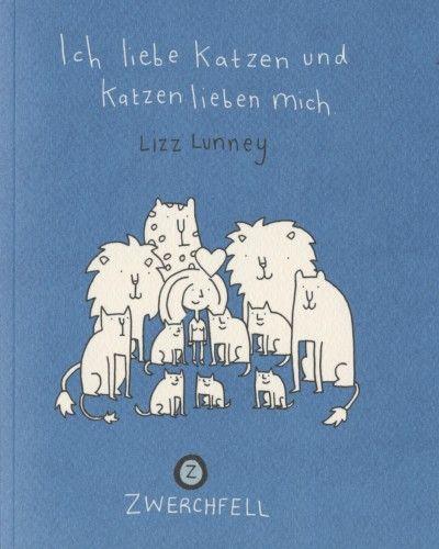Ich liebe Katzen und Katzen lieben mich - Das Cover