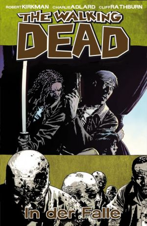 The Walking Dead 14: In der Falle - Das Cover