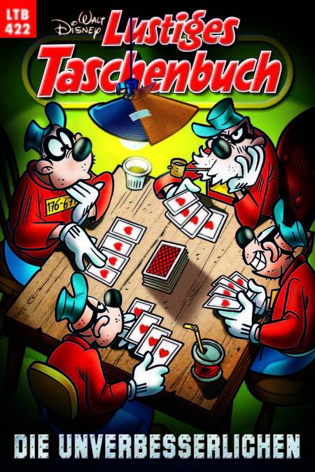 Lustiges Taschenbuch 422: Die Unverbesserlichen - Das Cover