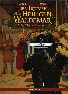Der Triumph des Heiligen Waldemar 2: Der Schal des Schamanen - Das Cover