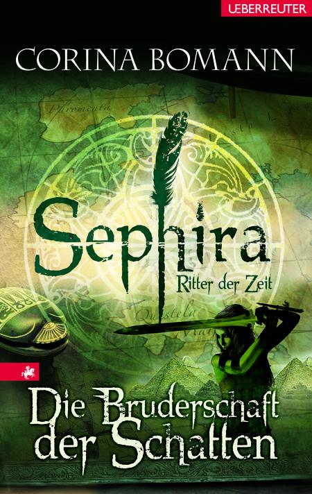 Sephira - Ritter der Zeit. Die Bruderschaft der Schatten - Das Cover