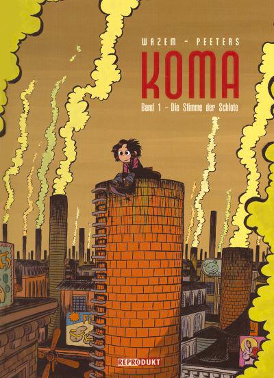 Koma 1: Die Stimme der Schlote - Das Cover