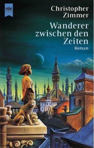 Wanderer zwischen den Zeiten - Das Cover