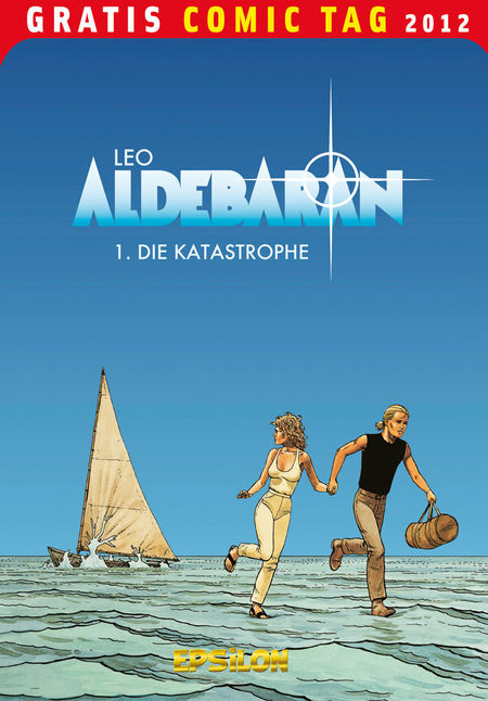 Aldebaran 1: Die Katastrophe - Gratis Comic Tag 2012 - Das Cover