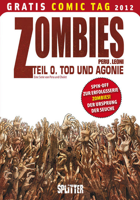 Zombies 0: Tod und Agonie - Gratis Comic Tag 2012 - Das Cover