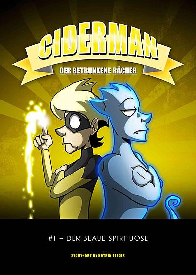 Ciderman – Der betrunkene Rächer 1 - Das Cover