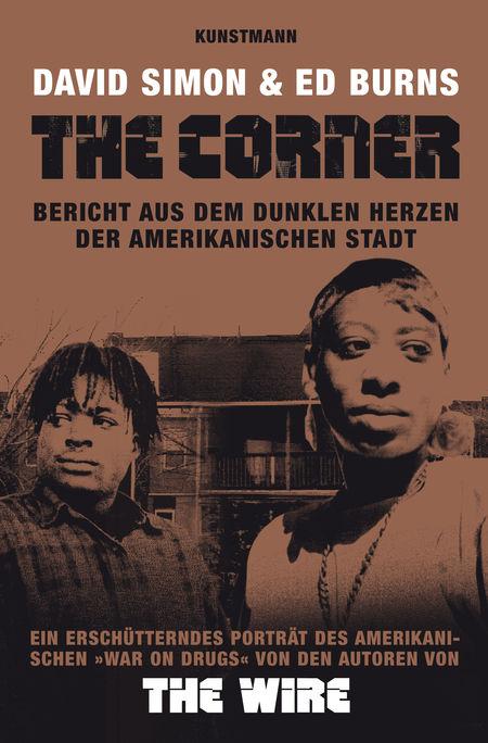 The Corner: Bericht aus dem dunklen Herzen der amerikanischen Stadt - Das Cover