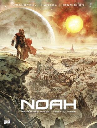 Noah - 1. Buch: Wegen der Bosheit der Menschen - Das Cover