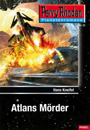 Perry Rhodan Taschenheft 21: Atlans Mörder - Das Cover