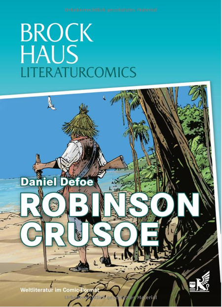 Brockhaus Literaturcomics: Robinson Crusoe - Das Cover