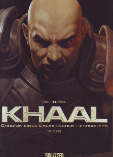 Khaal - Chronik eines galaktischen Herrschers:: Erstes Buch - Das Cover