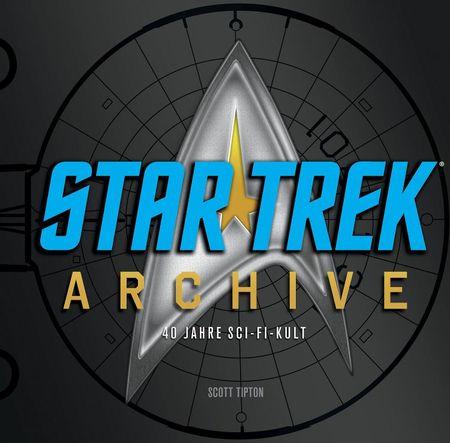 Star Trek Archive - 40 Jahre Sci-Fi-Kult - Das Cover