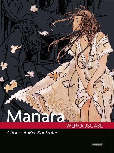 Manara Werkausgabe Band 11: Click! Ausser Kontrolle - Das Cover