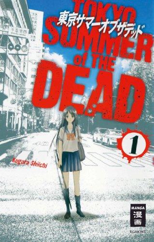 Tokyo Summer of the Dead 01 - Das Cover