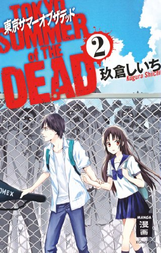 Tokyo Summer of the Dead 02 - Das Cover
