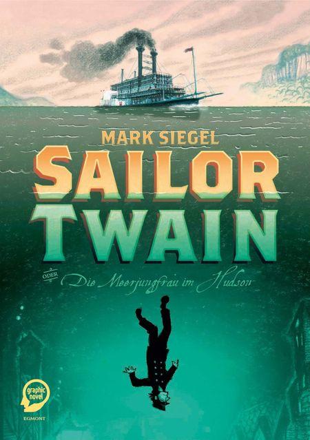 Sailor Twain oder: Die Meerjungfrau im Hudson - Das Cover