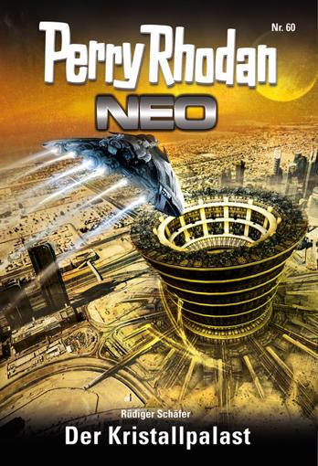 Perry Rhodan Neo 60: Der Kristallpalast - Das Cover