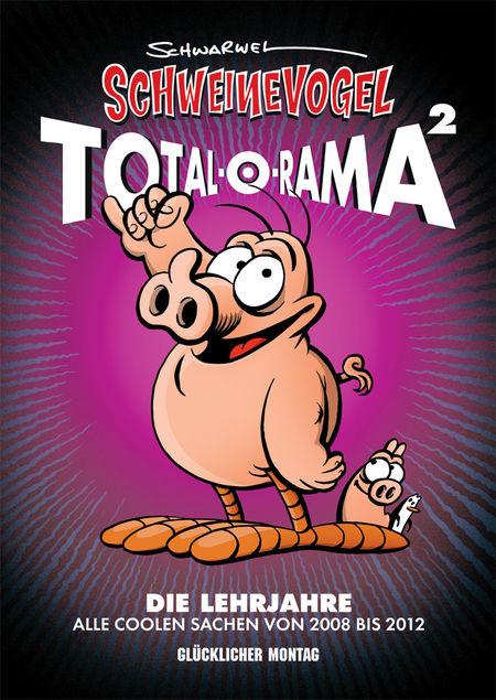Schweinevogel Total-O-Rama 2 - Das Cover