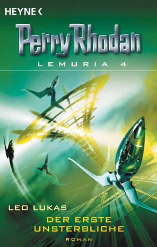 Perry Rhodan Lemuria 4 - Der erste Unsterbliche - Das Cover