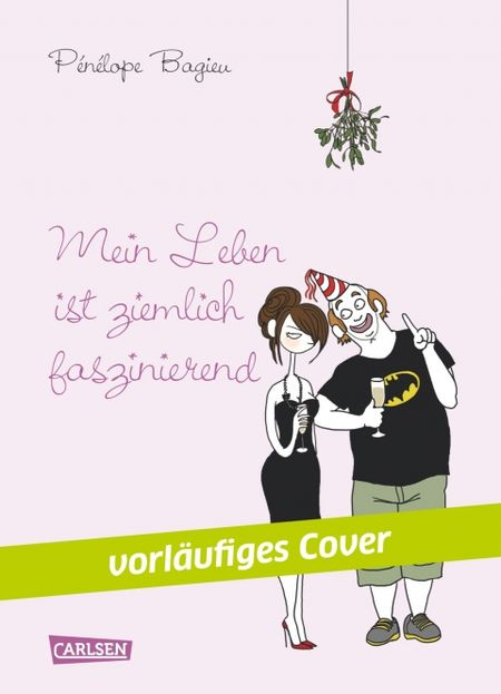 Mein Leben ist ziemlich faszinierend - Das Cover