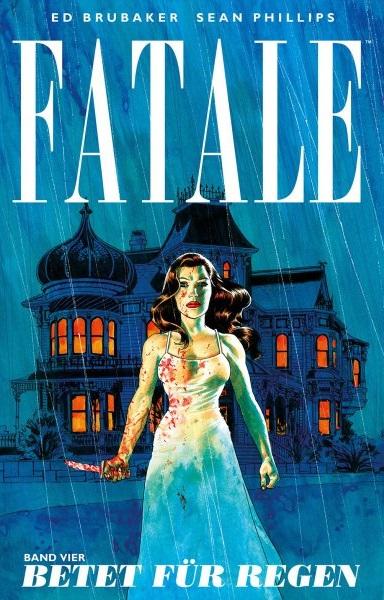 Fatale 4: Betet für Regen - Das Cover