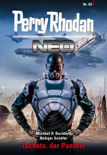 Perry Rhodan Neo 89: Tschato, der Panther - Das Cover