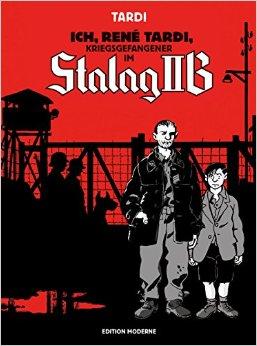 Ich, René Tardi, Kriegsgefangener im Stalag IIB - Das Cover
