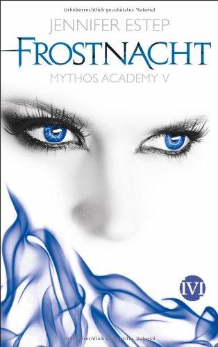 Mythos Academy 5 - Frostnacht - Das Cover