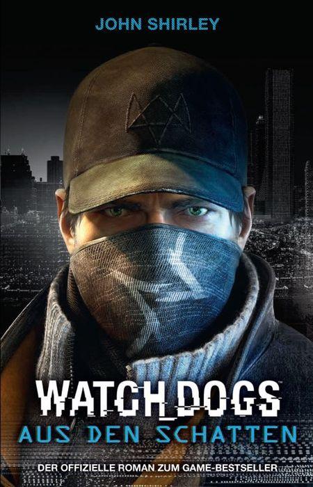 Watch Dogs: Aus den Schatten - Das Cover