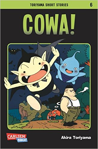 Toriyama Short Stories 6: Cowa! - Das Cover