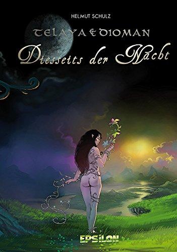 Telaya und Dioman 1: Diesseits der Nacht - Das Cover