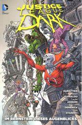 Justice League Dark 7: Im Bernstein dieses Augenblicks - Das Cover