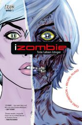 iZombie 1: Tote leben länger - Das Cover