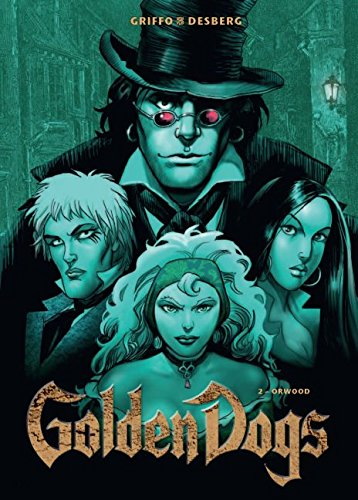 Golden Dogs – Die Meisterdiebe von London 2: Orwood - Das Cover