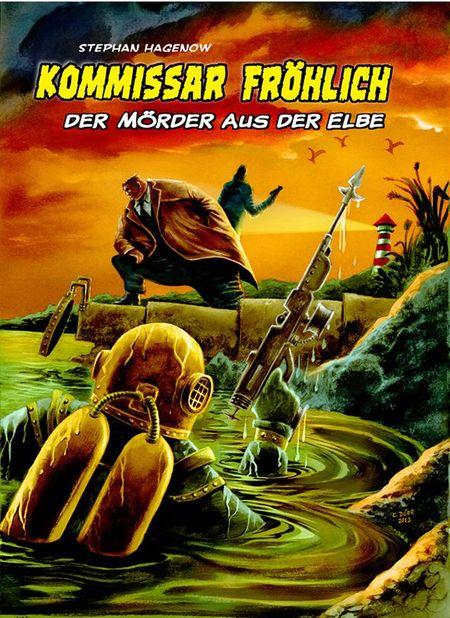 Kommissar Fröhlich 3: Der Mörder aus der Elbe  - Das Cover