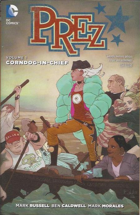 Prez Volume 1: Corndog-in-Chief - Das Cover
