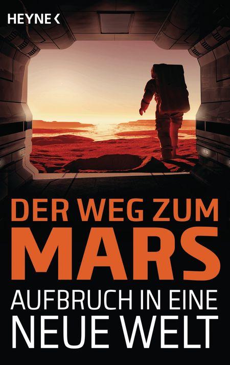 Der Weg zum Mars - Aufbruch in eine neue Welt - Das Cover