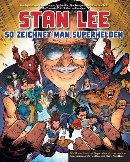 Stan Lee: So zeichnet man Superhelden - Das Cover