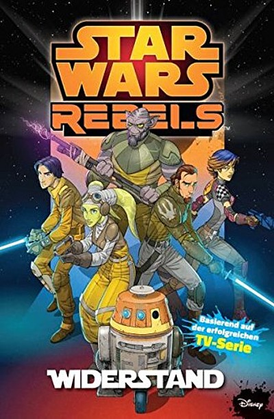 Star Wars Rebels 1: Widerstand - Das Cover