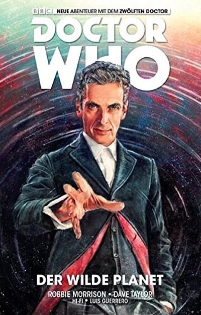 Doctor Who: Der zwölfte Doctor 1: Der wilde Planet - Das Cover