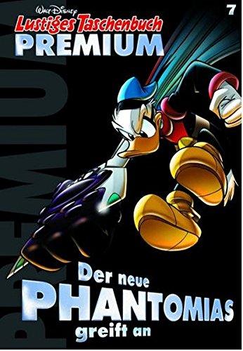 Lustiges Taschenbuch Premium 07: Der neue Phantomias greift an - Das Cover