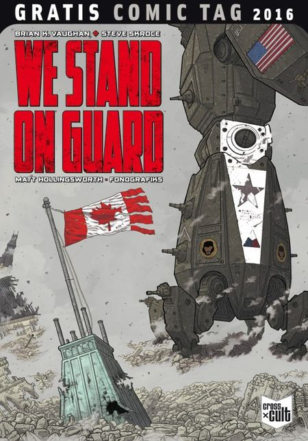 We stand on guard - Gratis Comic Tag 2016 - Das Cover