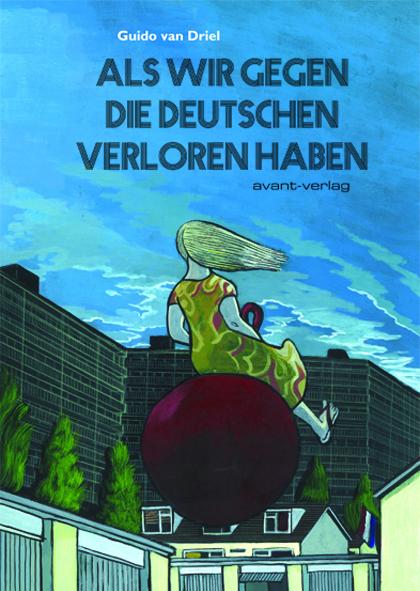 Als wir gegen die Deutschen verloren haben - Das Cover
